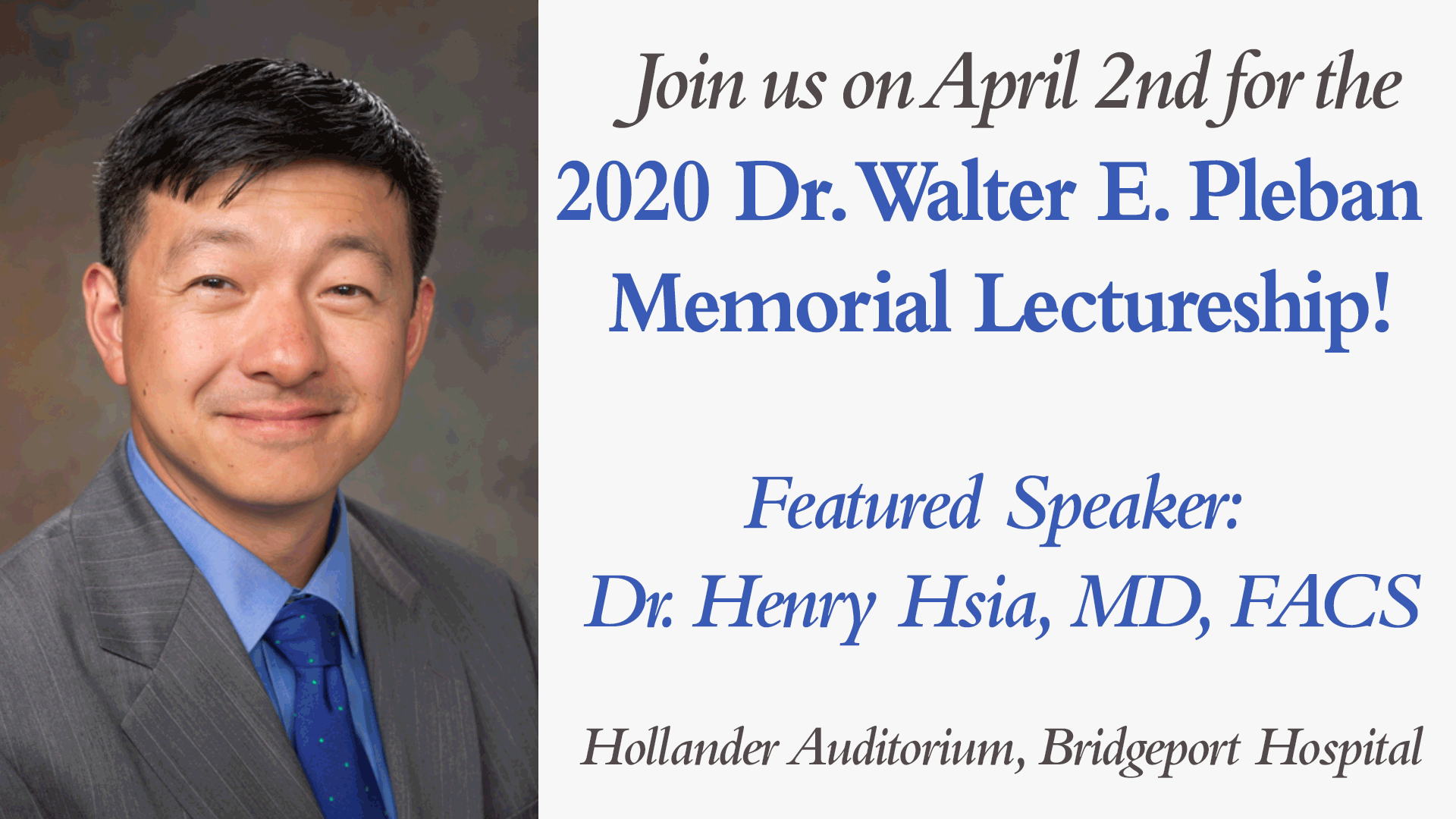 2020 Pleban Memorial Lectureship with Dr. Henry Hsia - Bridgeport Hospital